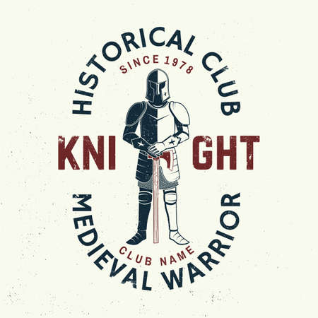 Knight historical club badge design. Vector illustration Concept for shirt, print, stamp, overlay or template. Vintage typography design with knight and sword silhouette.