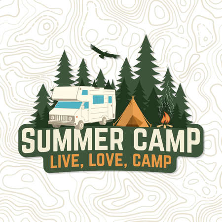 Summer camp. Live, love, camp patch. Vector. Concept for badge, shirt or print, stamp, apparel or tee. Vintage typography design with rv trailer, camping tent, campfire and forest silhouette.