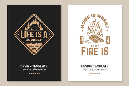 Home is where the campfire is. Life is a journey. Vector Concept for shirt or badge, overlay, print, stamp or tee. Flyer, brochure, banner, poster design with camper tent and campfire silhouette.