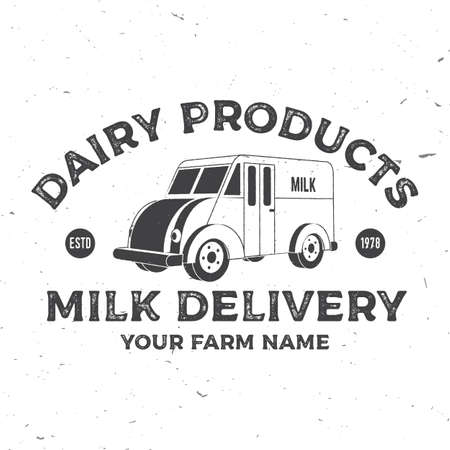 Milk delivery badge. Vector. Typography design with milk truck silhouette. Template for dairy and milk farm business - shop, market, packaging and menu