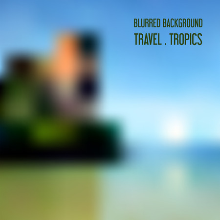 Blurred tropical landscape Background for travel and recreation.