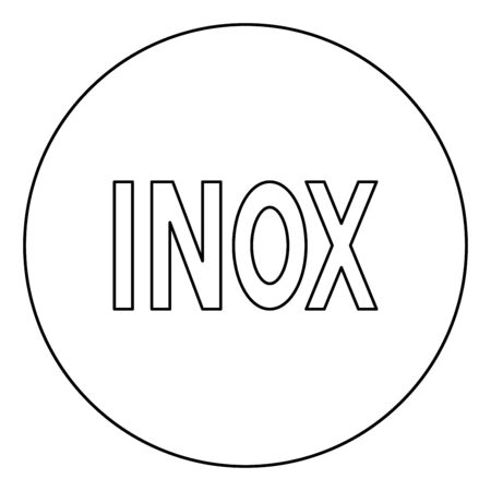 Inox inscription symbol type cooking surfaces sign utensil destination panel icon in circle round outline black color vector illustration flat style simple image