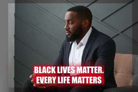 African-American man on dark background with text BLACK LIVES MATTER, EVERY LIFE MATTERS