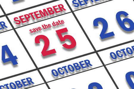september 25th. Day 25 of month, Date marked Save the Date on a calendar. autumn month, day of the year concept.