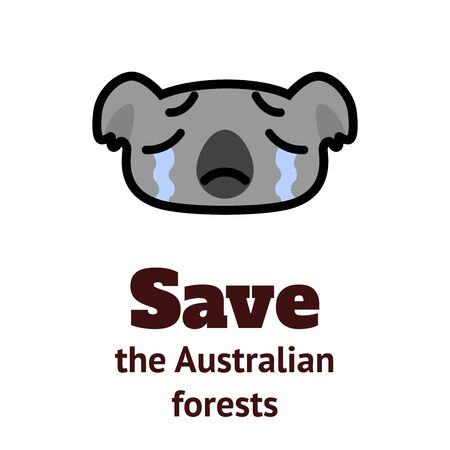 weeping koala icon and the inscription Save the Australian Forests. Cartoon vector illustration