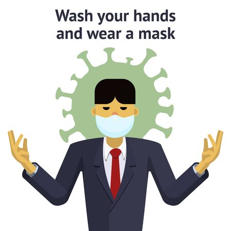 An Asian man in a medical mask is protected from the virus. The inscription wash your hands and wear a mask. Vector flat illustration