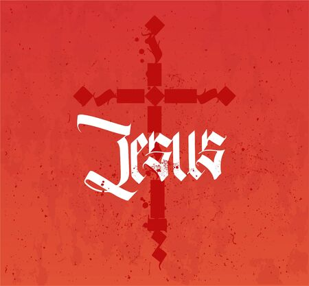 Jesus inscription and cross in gothic style of caligraphy. Christian poster with deep meaning. Blood and symbol of faith (the cross) and the Name of the Savior Jesus (Christ). Christian Lettering 写真素材 - 132070128