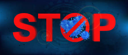 Stop pandemia Covid-19 (coronavirus). Red text with symbols stop and 3d Bacteria from Wuhan. SARS-CoV-2 epidemic. Stop on futuristic background with microbes. Vector illustration