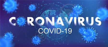 Virus Covid-19 and World Map. Coronavirus from Wuhan virus disease. White inscription coronavirus with 3D bacteria and futuristic background and Globe Earth. Vector illustration with blur effect