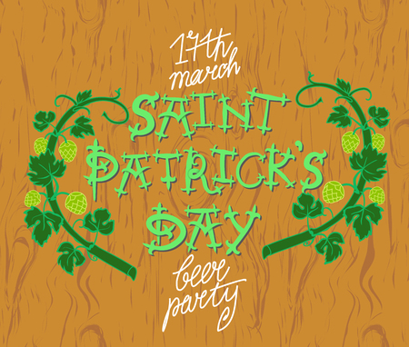 ordinary: vector illustration poster to saint patricks day with lettering, leaves and fruits of an ordinary hop on wooden background texture