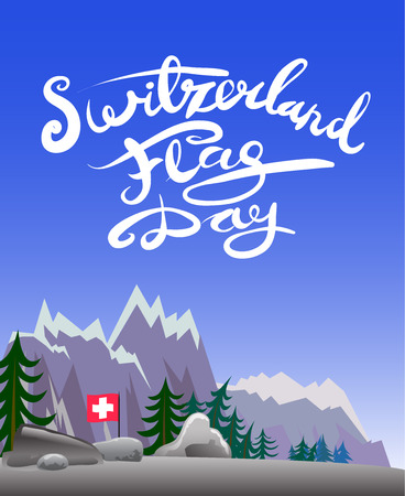 Poster for switzerland flag day with mountains and lettering text. Vector illustration.