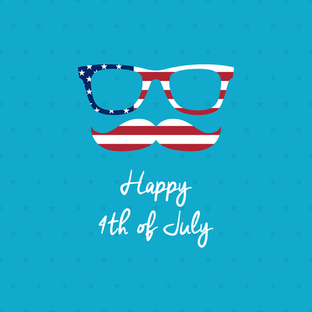 Independence day poster. Glasses and mustache