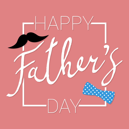 Happy Fathers Day calligraphy greeting card. Vector