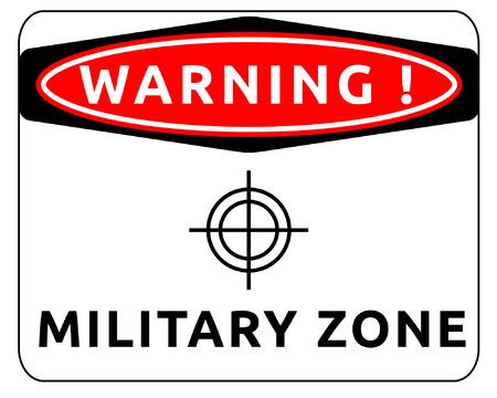 Warning sign of military zone. Vector illustartion.