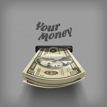 cash dispenser: Your money   Illustration