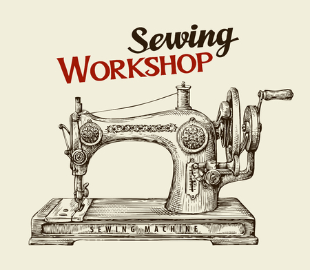 sew: Sewing workshop or tailor shop. Hand-drawn vintage sewing machine. Vector illustration