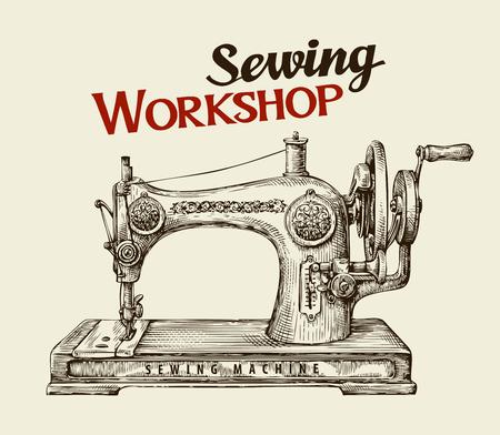 dressmaker: Sewing workshop or tailor shop. Hand-drawn vintage sewing machine. Vector illustration