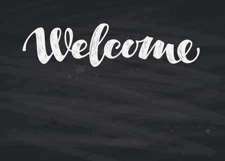 catchword: Welcome inscription calligraphy. Hand-rawn lettering on blackboard. Vector illustration