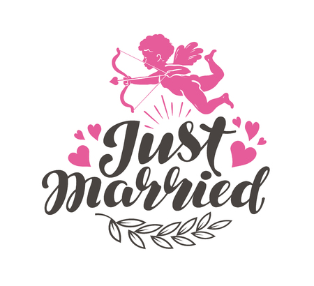 Just Married. Label with beautiful lettering, calligraphy. Vector illustration