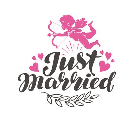 Tout juste marié. Label avec beau lettrage, calligraphie. Illustration vectorielle