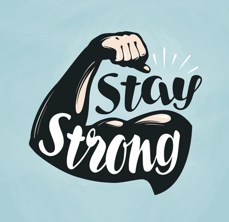 Gym, fitness, sport banner. Stay Strong, lettering. Silhouette bent arm. Vector illustration Stock Illustratie