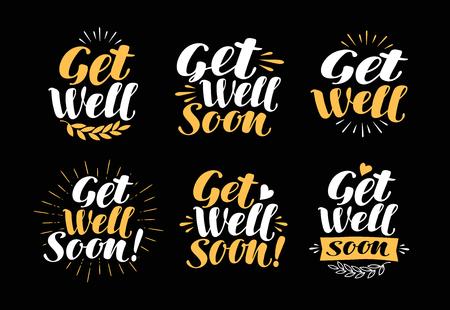 reanimation: Get Well Soon, greeting card. Handwritten lettering, calligraphy. Health symbol. Vector illustration Illustration