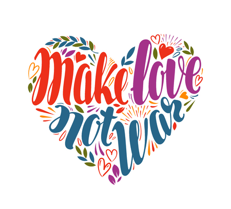 Make love not war, label in shape of heart. Hand drawn typography poster. Illustration