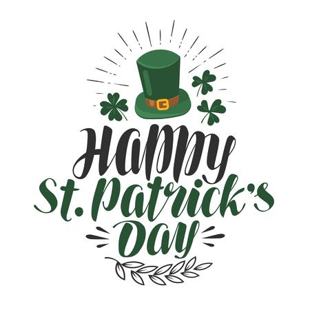 Happy St. Patricks day, greeting card. Irish beer festival, banner. Lettering vector illustration