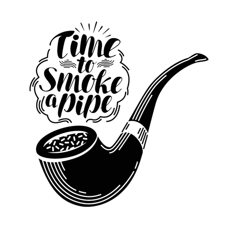 Smoking pipe, tobacco label. Handwritten lettering, calligraphy vector illustration Illustration