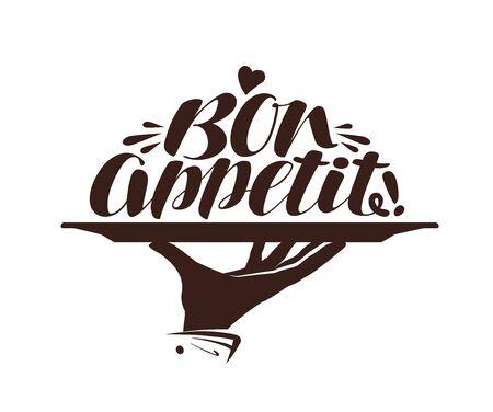 Bon appetit logo. Label for design menu restaurant or cafe. Handwritten lettering, calligraphy vector illustration