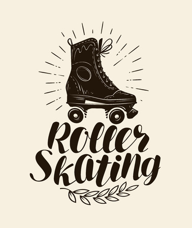 Roller skating, lettering. Vintage vector illustration Illustration
