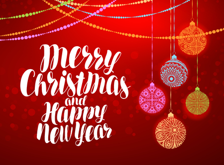 Merry Christmas and Happy New Year, decorative greeting card or banner. Handwritten lettering. Vector illustration