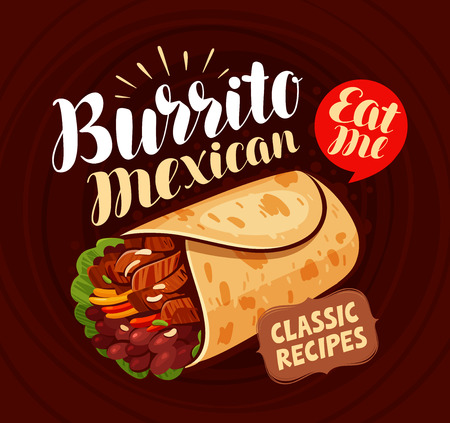 Mexican food, banner. Burrito, kebab meal eating concept Lettering vector