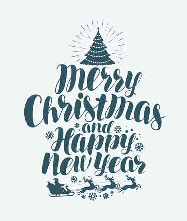 Merry Christmas and Happy New Year, handwritten lettering. Xmas greeting card. Calligraphy vector Illustration