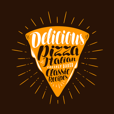 Slice of pizza. Food, meal, eating concept. Lettering vector illustration