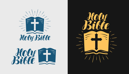 Holy Bible, Scripture icon or label. Religion, faith symbol. Lettering vector illustration.