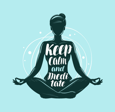 Yoga, meditation concept. Girl sitting in lotus pose. Lettering vector illustration Vectores