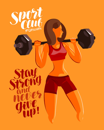 Fitness, gym, bodybuilding concept. Girl or young woman with heavy barbell. Motivational phrase, lettering vector illustration Illustration
