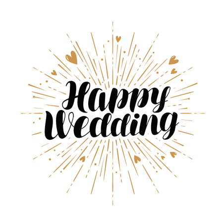 Happy wedding, greeting card. Marriage, marry banner. Handwritten lettering vector