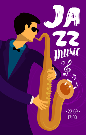 jazz music, placard. Musician plays the saxophone. Jive vector illustration Stock Illustratie