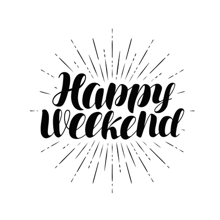 Happy weekend, hand lettering.