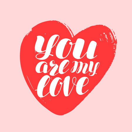 You are my heart, hand drawn lettering. Handwritten phrase vector