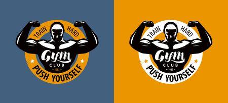 Gym club logo or label. Bodybuilding emblem. Vector illustration Illustration