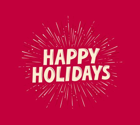 Happy Holidays greeting card. Banner vector illustration