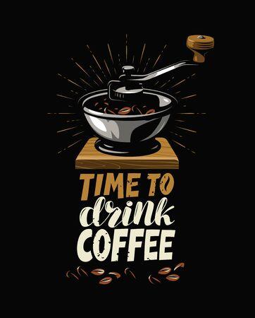 Coffee grinder retro. Poster for cafe or restaurant vector illustration