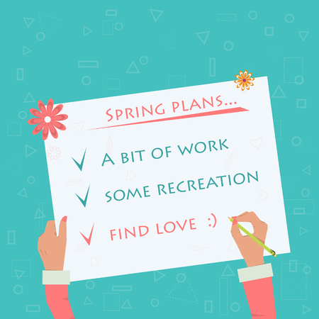 used items: Womans hand making plans for springtime. Flat style. Vector illustration can be used for sign. The items on a sheet of paper - work, recreation, love