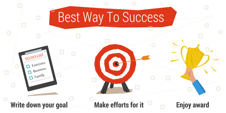 Vector concept best way to success. Concept time management. To do list, target goal, hand with the cup. Three steps to success with text on white. Flat style. Web infographics