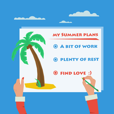 used items: Womans hand making plans for summertime in flat style. Vector illustration can be used for sign. The items on a sheet of paper - work, rest, love