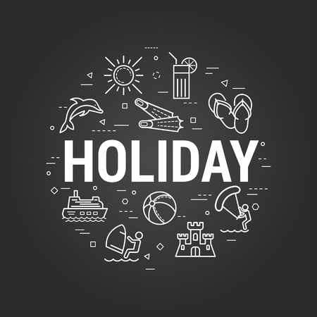 Vector concept of summer vacation. Big letters sign - HOLIDAY and summertime icons, dolphin, windsurfing, drink, flippers, ship. Round linear web banner in thin line style on a black chalkboard