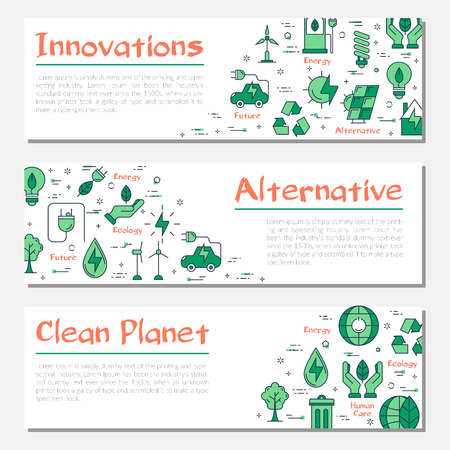 Vector three ecology horizontal banners of Innovation Technology, Alternative energy sources and concept clean planet with outline linear icon. Green illustrations on white background with simple text